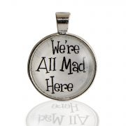 We're all mad here Kette