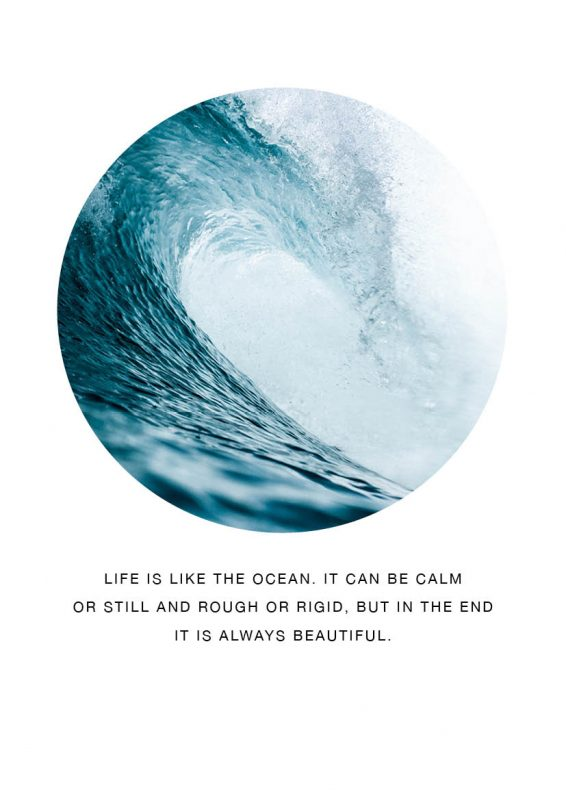 Poster Life is like the ocean